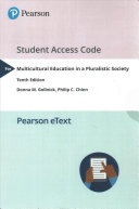 Multicultural Education in a Pluralistic Society  Enhanced Pearson EText    Access Card