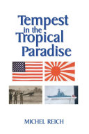 Tempest in the Tropical Paradise