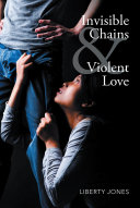 Invisible Chains & Violent Love [Pdf/ePub] eBook