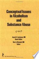 Conceptual Issues in Alcoholism and Substance Abuse