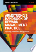 Armstrong s Handbook of Reward Management Practice