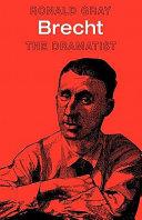 Brecht  The Dramatist
