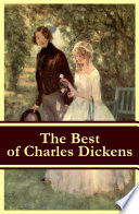 The Best Of Charles Dickens A Tale Of Two Cities Great Expectations David Copperfield Oliver Twist A Christmas Carol Illustrated