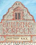 Building Norfolk
