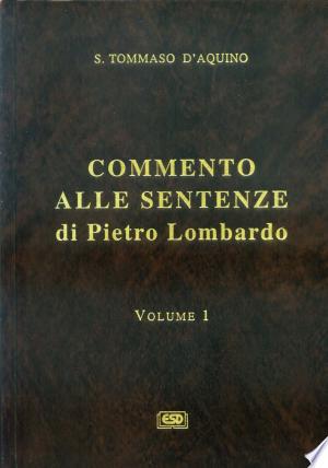 Download Commento alle Sentenze di Pietro Lombardo Free PDF Books - Free PDF