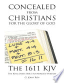 Concealed from Christians for the Glory of God  The 1611 KJV the King James Bible Authorized Version Book