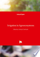 Irrigation in Agroecosystems