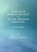 Qualitative Research Methods for Second Language Education