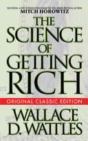 The Science of Getting Rich  Original Classic Edition