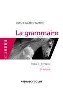 La grammaire T2 - 5e éd