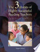 The 3 Habits of Highly Successful Reading Teachers Book