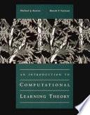 """An Introduction to Computational Learning Theory"" by Michael J. Kearns, Umesh Virkumar Vazirani, VaziranihUmesh V., Umesh Vazirani, MIT Press"