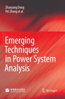 Emerging Techniques in Power System Analysis