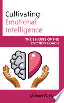 Cultivating Emotional Intelligence