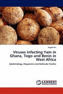 Viruses Infecting Yam in Ghana  Togo and Benin in West Afric Book