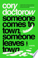 Download Someone Comes to Town, Someone Leaves Town Epub