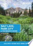 Moon Salt Lake  Park City   the Wasatch Range