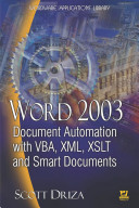 Word 2003 Document Automation with VBA  XML  XSLT  and Smart Documents