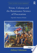 Titian  Colonna and the Renaissance Science of Procreation