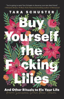 Buy Yourself the F*cking Lilies Book