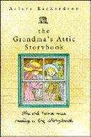 The Grandma s Attic Storybook