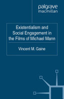 Existentialism and Social Engagement in the Films of Michael Mann Pdf/ePub eBook
