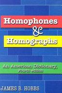 Homophones and Homographs
