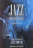 Jazz Milestones