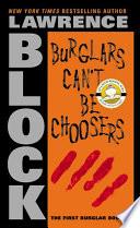 Burglars Can t Be Choosers
