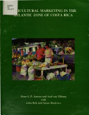 Agricultural Marketing in the Atlantic Zone of Costa Rica