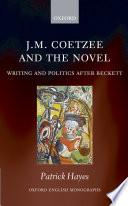 J M Coetzee And The Novel