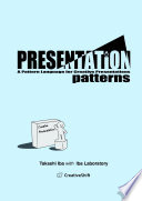 Presentation Patterns  A Pattern Language for Creative Presentations Book PDF