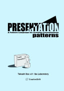 Presentation Patterns: A Pattern Language for Creative Presentations