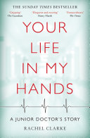 Your Life In My Hands - a Junior Doctor's Story Pdf/ePub eBook