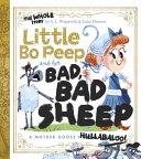 Little Bo Peep and Her Bad, Bad Sheep Pdf/ePub eBook