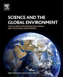 Case Studies for Integrating Science and the Global Environment