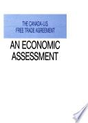 Accord de Libre-échange Entre Le Canada Et Les États-Unis : Une Évaluation Économique