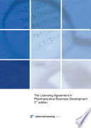 The Licensing Agreement In Pharmaceutical Business Development 3rd Edition Book PDF