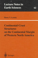 Continental Crust Structures on the Continental Margin of Western North America