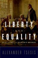 For Liberty and Equality
