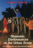Shamanic Performances on the Urban Scene Book