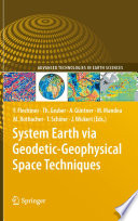 System Earth via Geodetic Geophysical Space Techniques Book