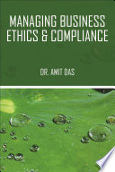 Managing Business Ethics   Compliance