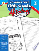 Common Core Fifth Grade 4 Today Book