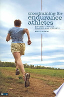 Crosstraining for Endurance Athletes