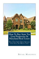 How To Buy State Tax Lien Properties In Maryland Real Estate