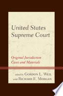 United States Supreme Court  : Original Jurisdiction Cases and Materials