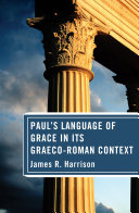 Paul s Language of Grace in its Graeco Roman Context