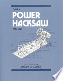 Build a Power Hacksaw With Vise