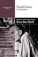Bioethics in Aldous Huxley s Brave New World